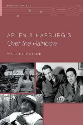 Arlen and Harburg's Over the Rainbow by Walter Frisch image