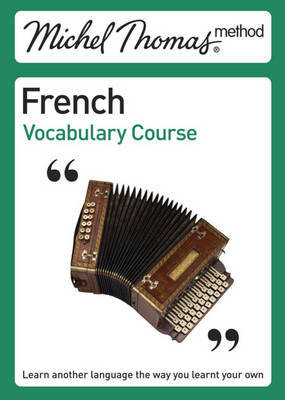 Michel Thomas Method: French Vocabulary Course by Helene Lewis