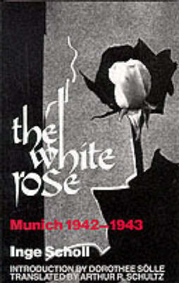 The White Rose by Inge Scholl image