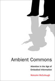 Ambient Commons by Malcolm McCullough