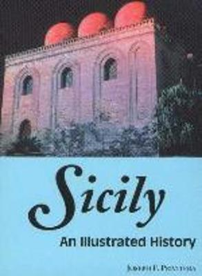 Sicily: An Illustrated History by Joseph F. Privitera