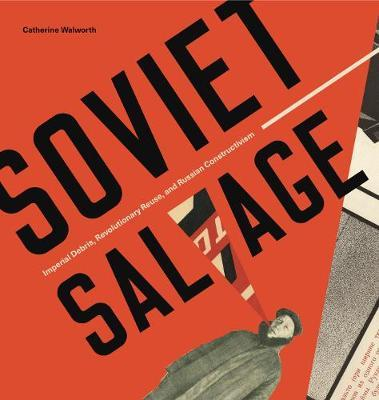 Soviet Salvage by Catherine Walworth