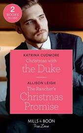 Christmas With The Duke by Katrina Cudmore