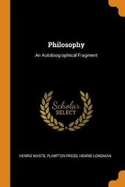 Philosophy by Henrie Waste