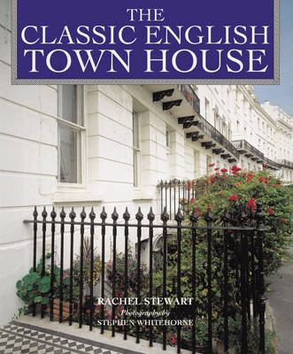 The Classic English Town House by Rachel Stewart image