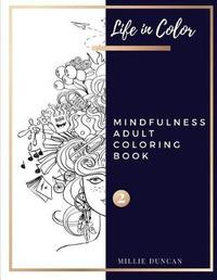 MINDFULNESS ADULT COLORING BOOK (Book 2) by Millie Duncan