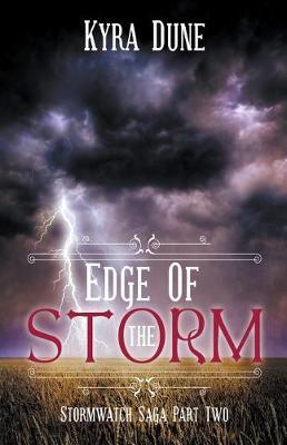 Edge Of The Storm by Kyra Dune