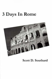 3 Days in Rome by Scott D. Southard image