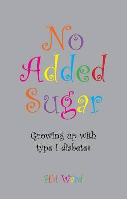 No Added Sugar by Fibi Ward