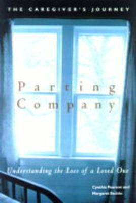 Parting Company: Understanding the Loss of a Loved One by Cynthia Pearson image