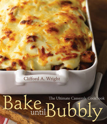 Bake Until Bubbly! by Clifford A. Wright image