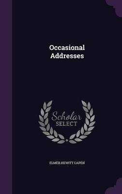 Occasional Addresses by Elmer Hewitt Capen image