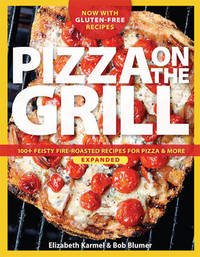 Pizza on the grill expanded by Elizabeth Karmel