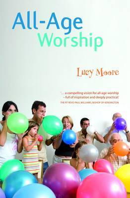 All-age Worship by Lucy Moore