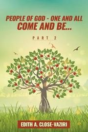 People of God - One and All Come and Be ... Part 2 by Edith Close-Vaziri image