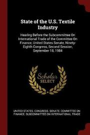 State of the U.S. Textile Industry