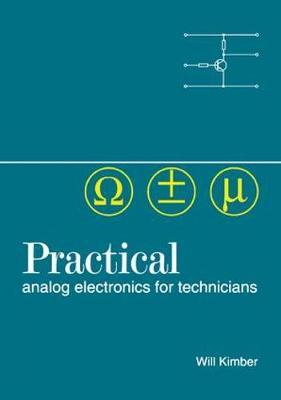 Practical Analog Electronics for Technicians by W. A. Kimber image