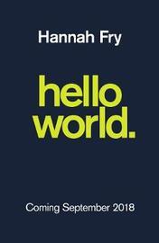 Hello World by Hannah Fry