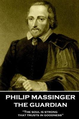 Philip Massinger - The Guardian by Philip Massinger image