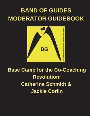 Band of Guides Moderator's Guidebook by MS Jackie Corlin