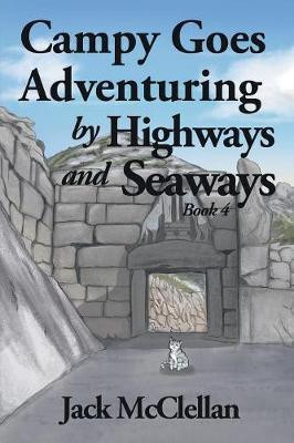 Campy Goes Adventuring by Highways and Seaways by Jack McClellan image