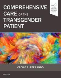 Comprehensive Care of the Transgender Patient by Cecile A Ferrando