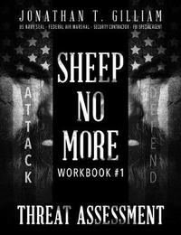 Sheep No More Workbook #1 by Jonathan T Gilliam