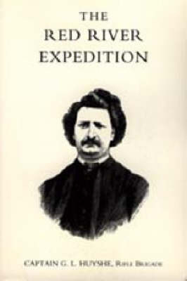Red River Expedition (dominion of Canada 1870) by G. L. Huyshe image