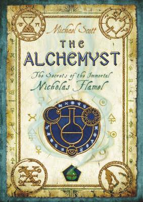 The Alchemyst - trade p/b (Nicholas Flamel #1) by Michael Scott