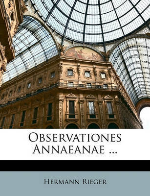 Observationes Annaeanae ... by Hermann Rieger