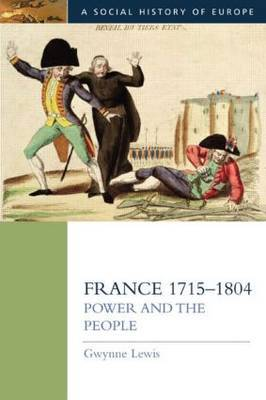 France 1715-1804 by Gwynne Lewis