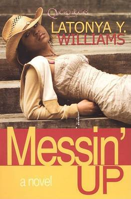 Messin' Up by Latonya Y Williams