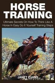 Horse Training by Janet Evans