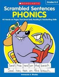 Scrambled Sentences: Phonics by Immacula A Rhodes