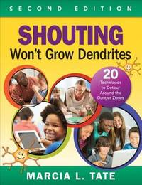 Shouting Won't Grow Dendrites by Marcia L. Tate image
