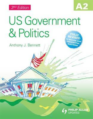 A2 US Government & Politics Textbook by Anthony J Bennett image