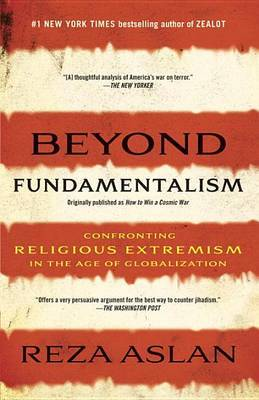 Beyond Fundamentalism by Reza Aslan image