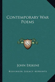 Contemporary War Poems by John Erskine