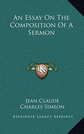 An Essay on the Composition of a Sermon by Jean Claude