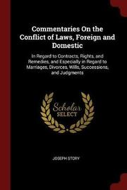 Commentaries on the Conflict of Laws, Foreign and Domestic by Joseph Story image