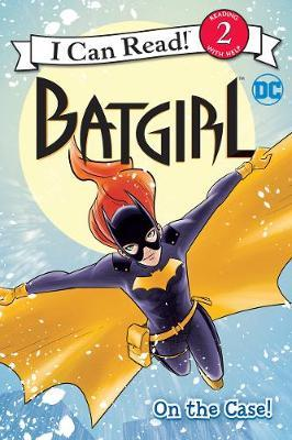 Batgirl Classic: On the Case! by Liz Marsham image