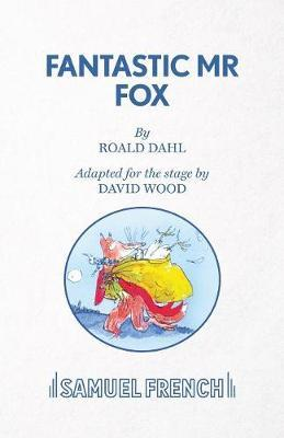 Fantastic Mr Fox by David Wood