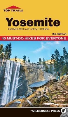 Top Trails Yosemite by Elizabeth Wenk image