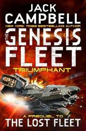 The Genesis Fleet - Triumphant (Book 3) by Jack Campbell