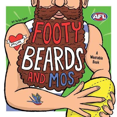 Footy Beards and Mos by Ella Meave