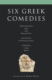 Six Classical Greek Comedies by Aristophanes