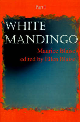 White Mandingo: Part I by Maurice Blaise image