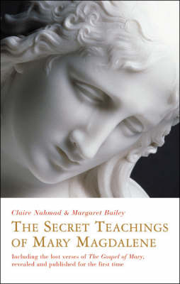 The Secret Teachings of Mary Magdalene by Claire Nahmad image