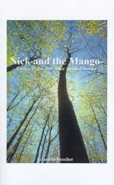 Nick and the Mango-eating Piglet by Graciela F. Beecher