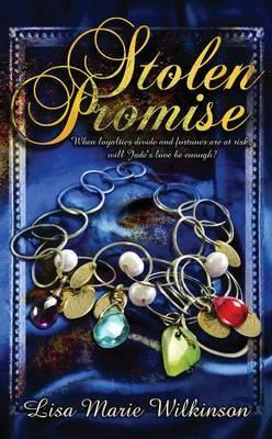 Stolen Promise by Lisa Marie Wilkinson